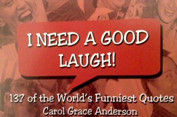 I Need a Good Laugh!